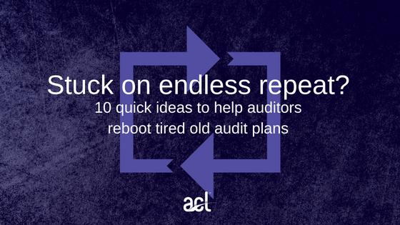 10 quick ideas to help internal auditors